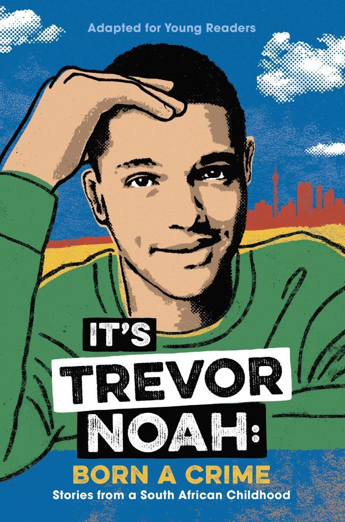 Trevor Noah - Born a Crime | Most Anticipated Books | www.loveigho.com