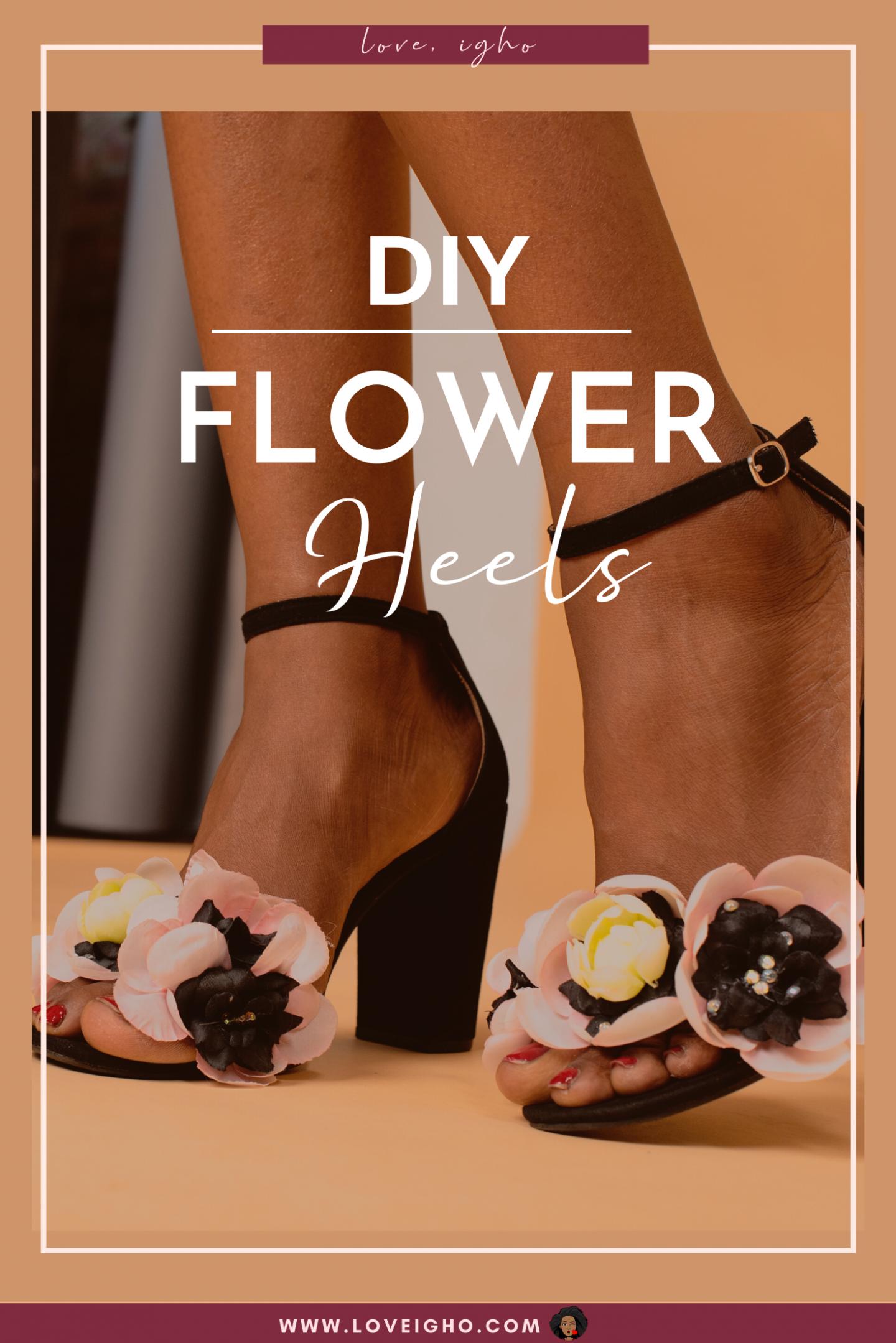 DIY Flower Heels | Love Igho