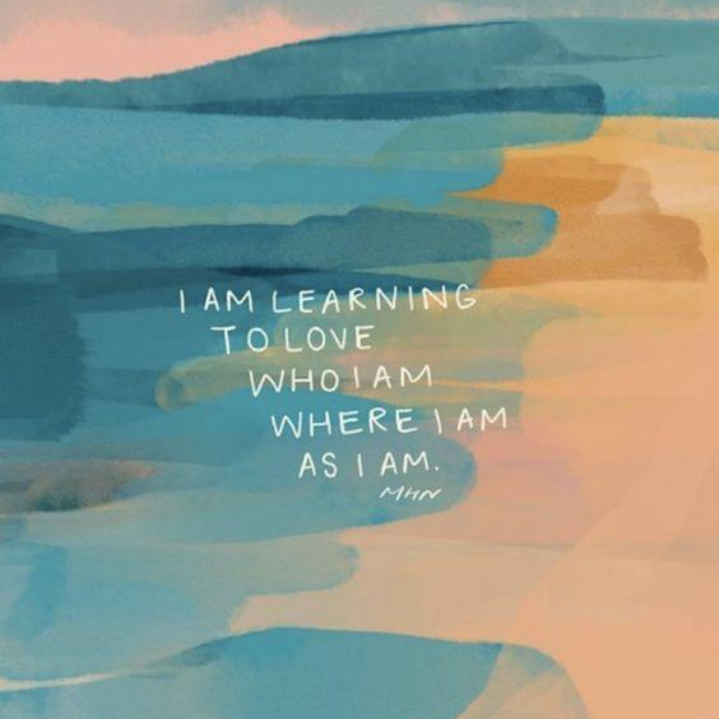 i am learning to love who i am where i am | Morgan Harper Nichols